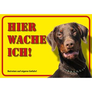 German Dog Warning Label Hier wache ich! - Dobermann