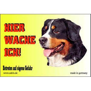 Dog Sign HIER WACHE ICH, Bernese Mountain Dog