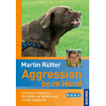 Aggression beim Hund, Martin R�tter (German)